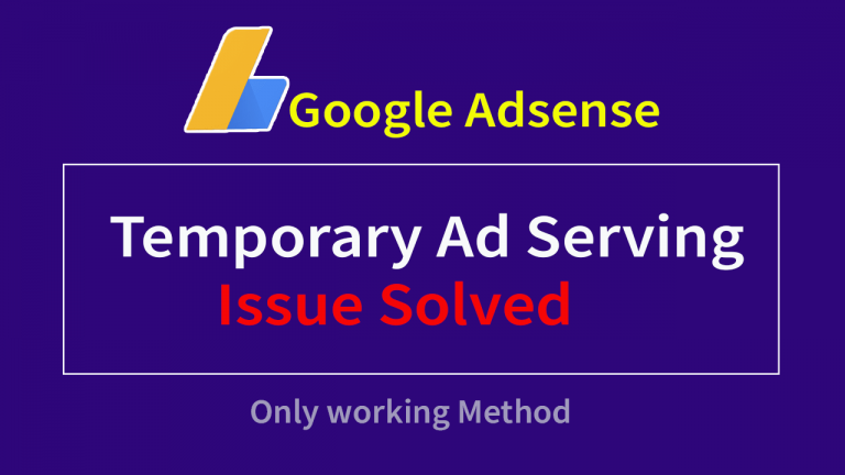 Google adsense temporary adserving issue solved