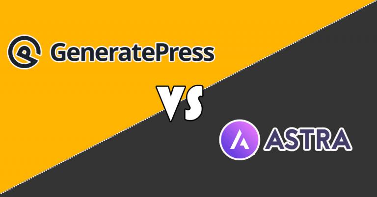 GeneratePress VS Astra theme Comparison